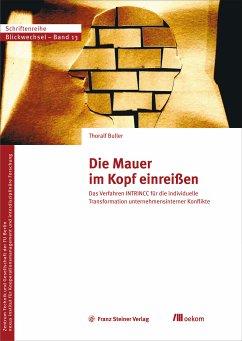 Die Mauer im Kopf einreißen (eBook, PDF) - Buller, Thoralf