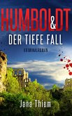 Humboldt und der tiefe Fall (eBook, ePUB)