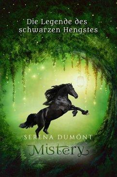 Die Legende des schwarzen Hengstes (eBook, ePUB) - Dumónt, Serena