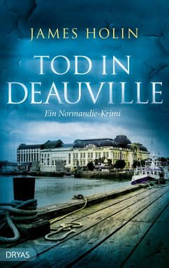 Tod in Deauville (eBook, ePUB) - Holin, James