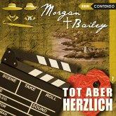 Morgan & Bailey, Folge 7: Tot aber herzlich (MP3-Download)