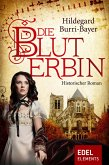 Die Bluterbin (eBook, ePUB)