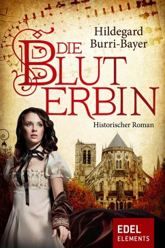 Die Bluterbin (eBook, ePUB) - Burri-Bayer, Hildegard