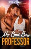 My Bad Boy Professor (eBook, ePUB)