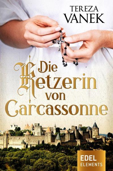 Tereza Vanek-Die Ketzerin von Carcassonne