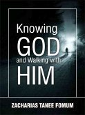 Knowing God And Walking With Him (eBook, ePUB)