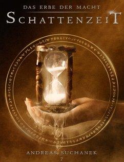 Schattenzeit / Das Erbe der Macht Bd.7 (eBook, ePUB)
