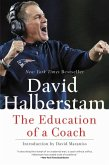 The Education of a Coach (eBook, ePUB)