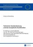 Technische Standardsetzung und das Europäische Kartellverbot