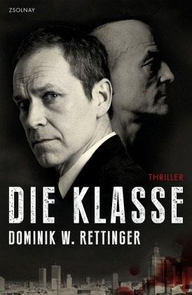 Die Klasse - Rettinger, Dominik W.
