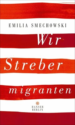 Wir Strebermigranten - Smechowski, Emilia