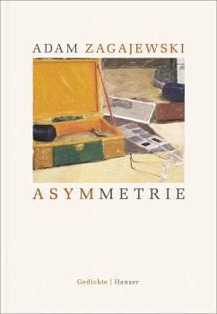 Asymmetrie - Zagajewski, Adam