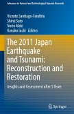 The 2011 Japan Earthquake and Tsunami: Reconstruction and Restoration