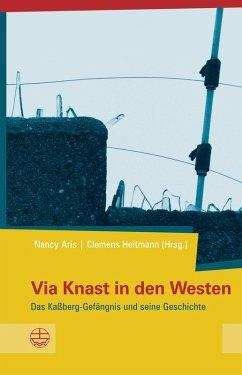 Via Knast in den Westen (eBook, ePUB)