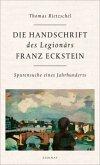 Die Handschrift des Legionärs Franz Eckstein