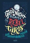 Good Night Stories for Rebel Girls Bd.1