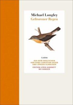Gefrorener Regen - Longley, Michael