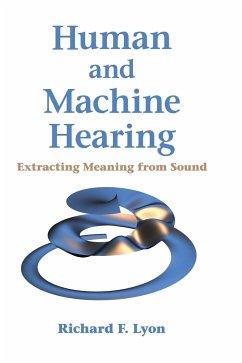 Human and Machine Hearing - Lyon, Richard F.