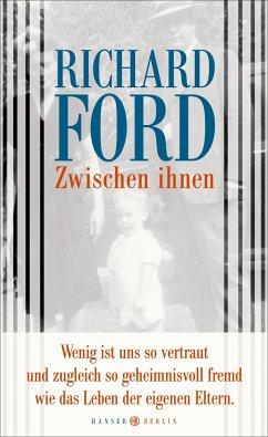 Zwischen ihnen - Ford, Richard