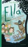 Ella und das Abenteuer im Wald / Ella Bd.14