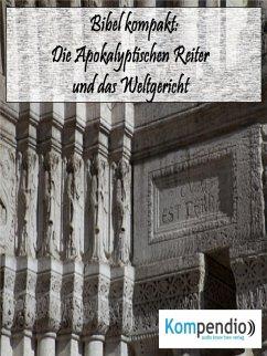 Die Apokalyptischen Reiter und das Weltgericht (eBook, ePUB) - Dallmann, Alessandro