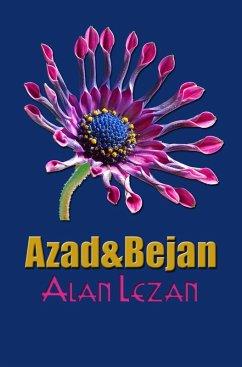 Azad&Bejan (eBook, ePUB) - Lezan, Alan