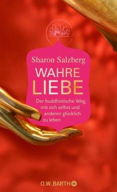 Wahre Liebe (eBook, ePUB) - Salzberg, Sharon