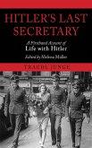 Hitler's Last Secretary (eBook, ePUB)
