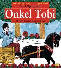 Viel Spaß mit Onkel Tobi (eBook, ePUB) - Lenzen, Hans-Georg