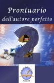 Prontuario dell'autore perfetto 2 (eBook, ePUB)