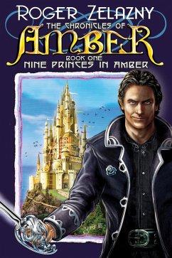 Nine Princes in Amber (eBook, ePUB) - Zelazny, Roger