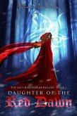 Daughter of the Red Dawn (The Lost Kingdom of Fallada, #1) (eBook, ePUB)