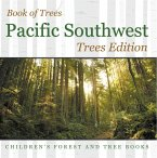 Book of Trees   Pacific Southwest Trees Edition   Children's Forest and Tree Books (eBook, ePUB)