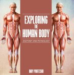 Exploring the Human Body   Anatomy and Physiology (eBook, ePUB)