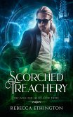 Scorched Treachery (eBook, ePUB)