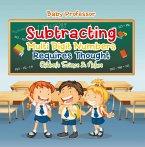 Subtracting Multi Digit Numbers Requires Thought   Children's Arithmetic Books (eBook, ePUB)