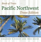 Book of Trees   Pacific Northwest Trees Edition   Children's Forest and Tree Books (eBook, ePUB)