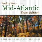 Book of Trees   Mid-Atlantic Trees Edition   Children's Forest and Tree Books (eBook, ePUB)