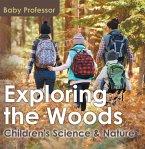 Exploring the Woods - Children's Science & Nature (eBook, ePUB)