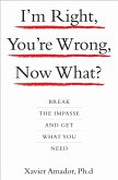 I'm Right, You're Wrong, Now What? (eBook, ePUB)