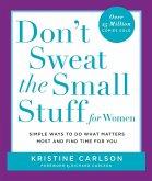 Don't Sweat the Small Stuff for Women (eBook, ePUB)
