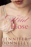 The Wild Rose (eBook, ePUB)