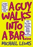 A Guy Walks Into A Bar... (eBook, ePUB)