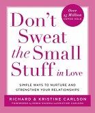 Don't Sweat the Small Stuff in Love (eBook, ePUB)