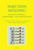 Injection Molding Process Control, Monitoring, and Optimization (eBook, ePUB)
