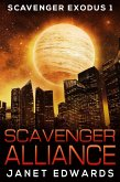 Scavenger Alliance (Scavenger Exodus, #1) (eBook, ePUB)