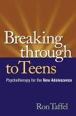 Breaking Through to Teens (eBook, ePUB)