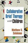 Collaborative Brief Therapy with Children (eBook, ePUB)