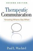 Therapeutic Communication, Second Edition (eBook, ePUB)