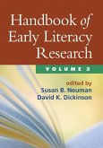 Handbook of Early Literacy Research, Volume 3 (eBook, ePUB)